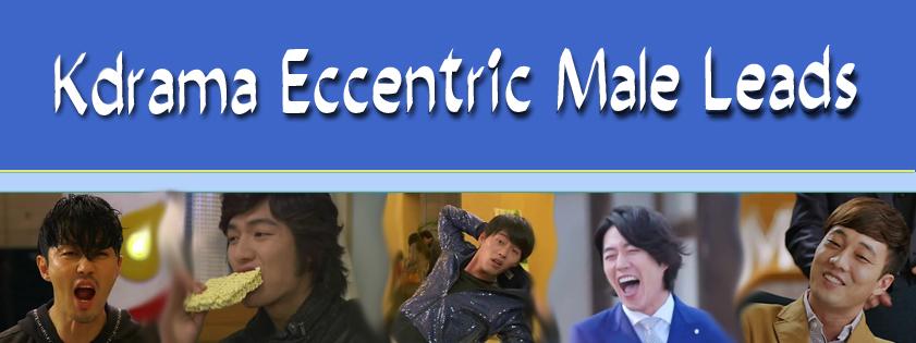 Top 5 Kdrama Eccentric Male leads – kdramadreamer